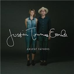 Justin Townes Earle <i>Absent Fathers</i>