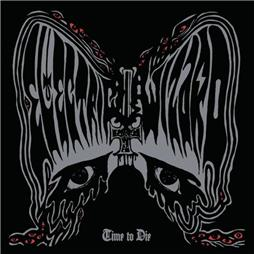 Electric Wizard <i>Time to Die</i>
