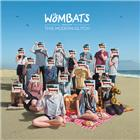 the wombats<br/><i>The Wombats Proudly Present - This Modern Glitch</i>