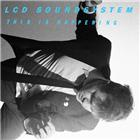 lcd soundsystem <br/><em>this is happening</em>