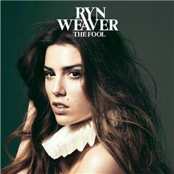 Ryn Weaver <i>The Fool</i>
