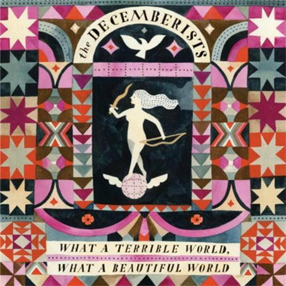 Album Review: The Decemberists What a Terrible World, What a Beautiful World