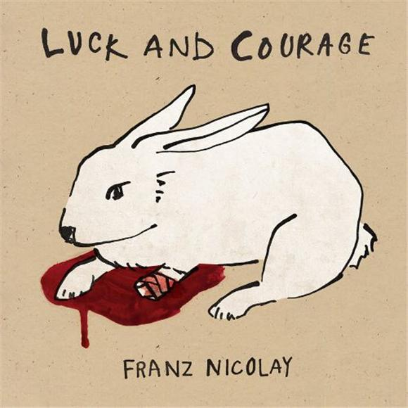franz nicolay luck and courage