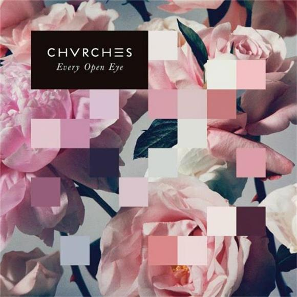 Chvrches Every Open Eye