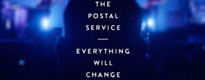The Postal Service Reunite In <i>Everything Will Change</i>