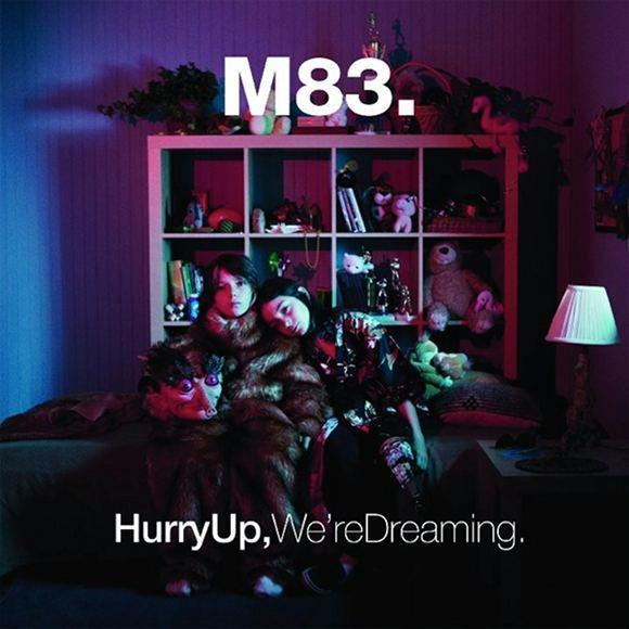 M83 Hurry Up, We're Dreaming