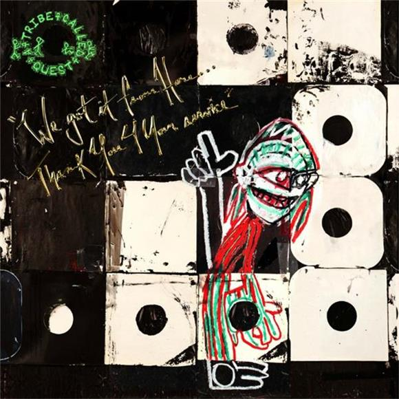'We got it from Here... Thank You 4 Your service' is A Tribe Called Quest's Last Beautiful Gift
