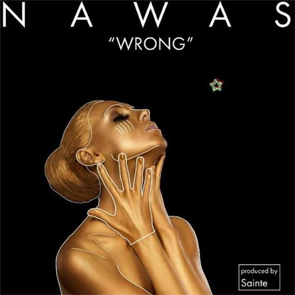 SONG OF THE DAY: 'Wrong' by NAWAS
