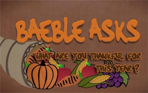 Baeble Asks: What Are You Thankful For This Year