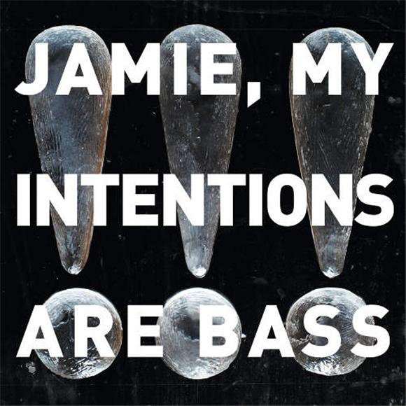 chk chk chk jamie my intentions are bass ep