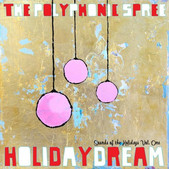 The Polyphonic Spree: Holidaydream Pt. 1