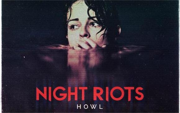 Album Review: Night Riots HOWL