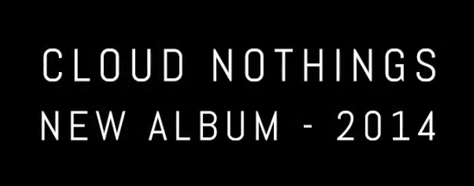 Cloud Nothings Preview Songs in New Album Trailer