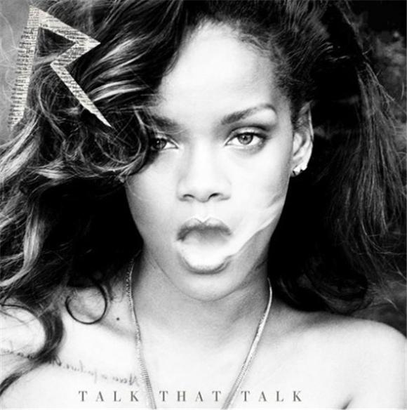 Rihanna Talk That Talk