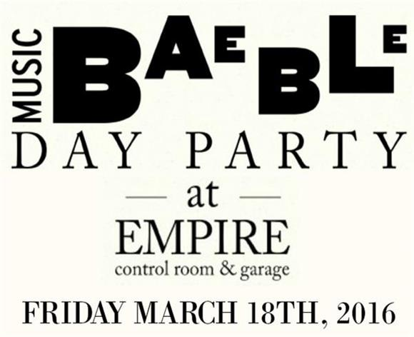Save The Date: The Baeblemusic Day Party in Austin - Friday March 18th, 2016