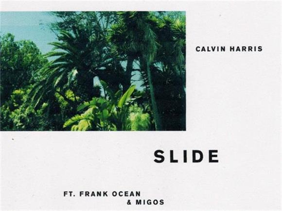 SONG OF THE DAY: 'Slide (ft. Frank Ocean, Migos)' by Calvin Harris