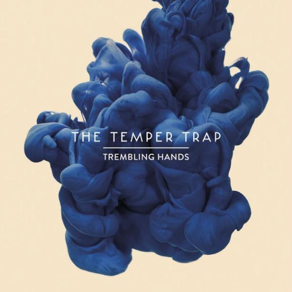 The Temper Trap Shares Gripping Acoustic - 'Trembling Hands'