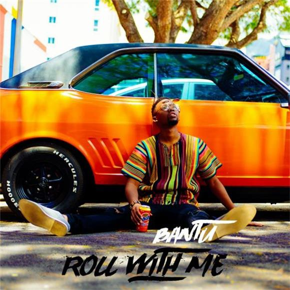 BAEBLE FIRST PLAY: 'Roll With Me' by Bantu