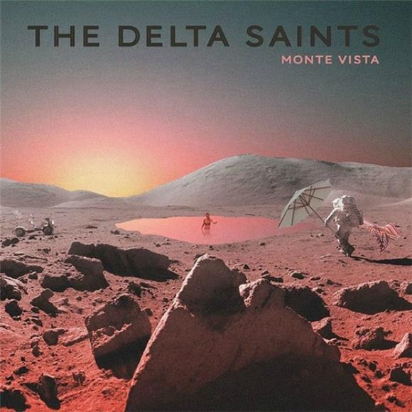 The Summer of Love is Alive and Well on The Delta Saints' 'Monte Vista'