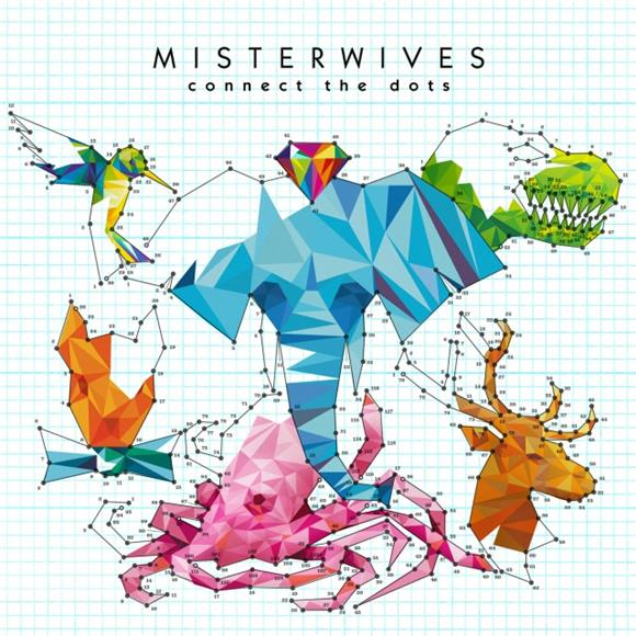 MisterWives' 'Connect The Dots': One Hell of a Follow Up