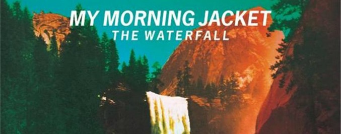 My Morning Jacket <i>The Waterfall</i>
