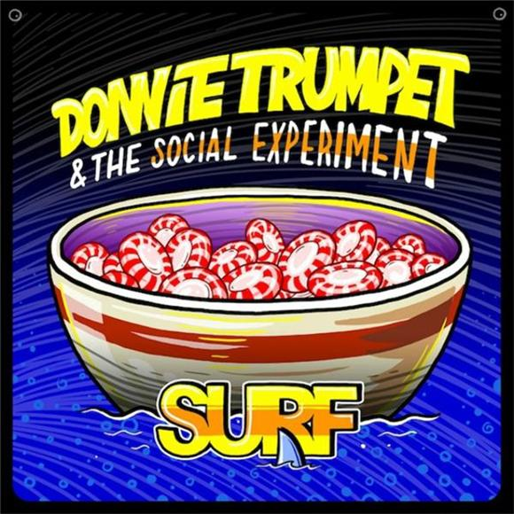 Donnie Trumpet and The Social Experiment Surf