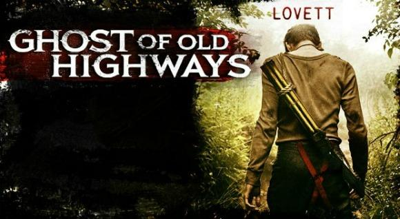 Watch: Lovett's 'Ghost of Old Highways' Short Film