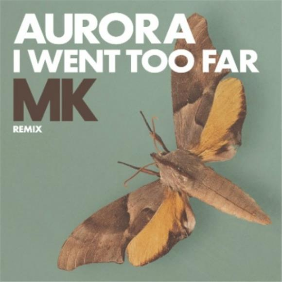SONG OF THE DAY: 'I Went Too Far' by Aurora (MK Remix)
