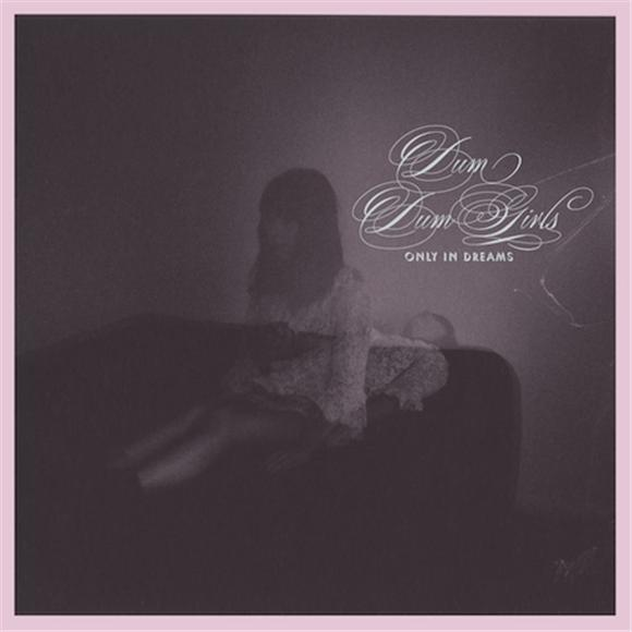 MP3: Dum Dum Girls