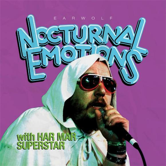 6 Reasons You Need To Listen To Nocturnal Emotions with Har Mar Superstar