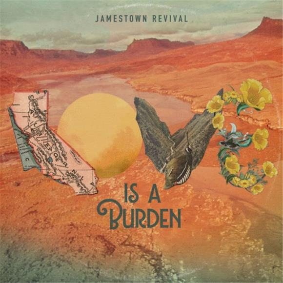 BAEBLE FIRST PLAY: Jamestown Revival's Got the Blues on 'Love Is A Burden'