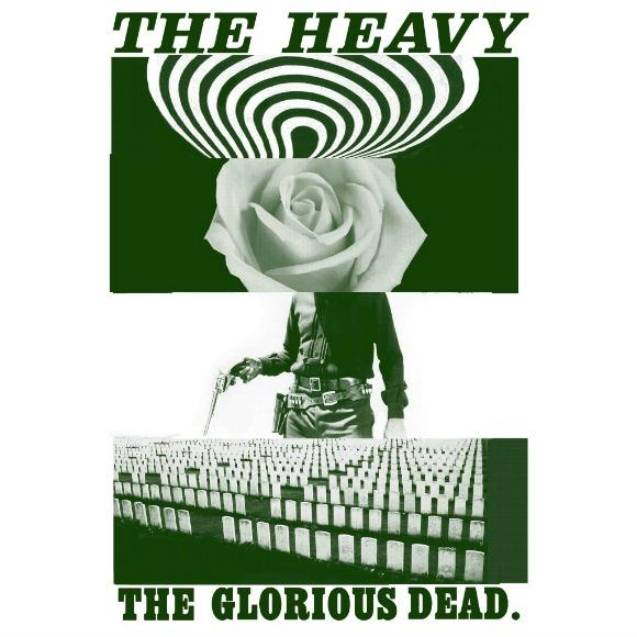The Heavy The Glorious Dead
