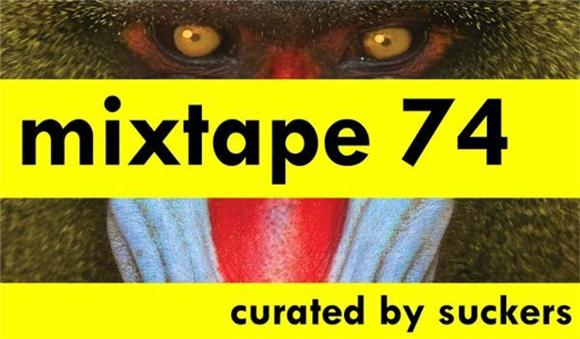 mixtape 74 curated by pan of suckers