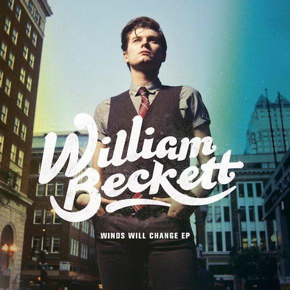 William Beckett Winds Will Change EP