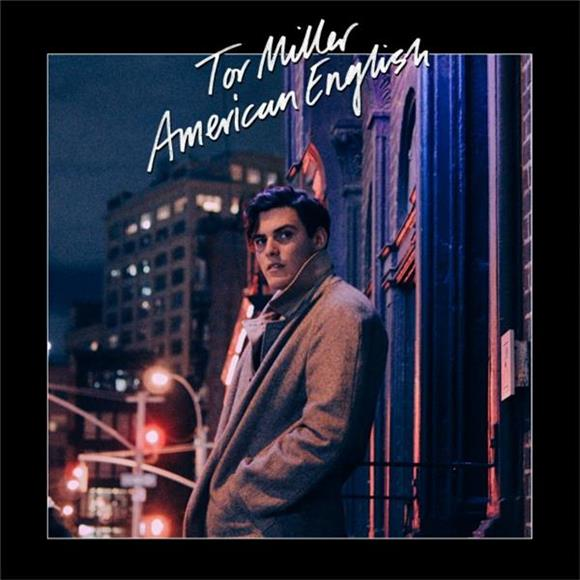 Lovesick Blues and New York City: Tor Miller's Cinematic 'American English'