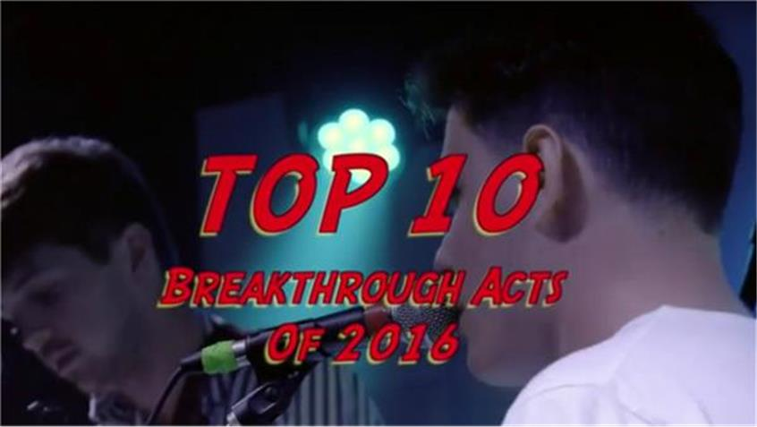 Top 10 Breakthrough Acts of 2016