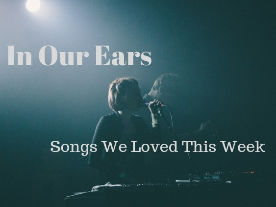 In Our Ears: Songs We Loved This Week - Winter Training Hype List