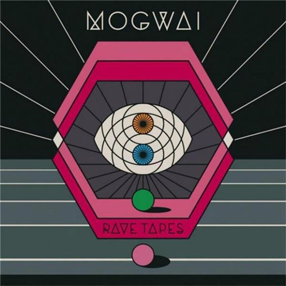 Mogwai Rave Tapes