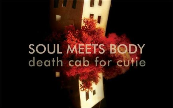 Flashback Friday: Death Cab For Cutie 'Soul Meets Body'