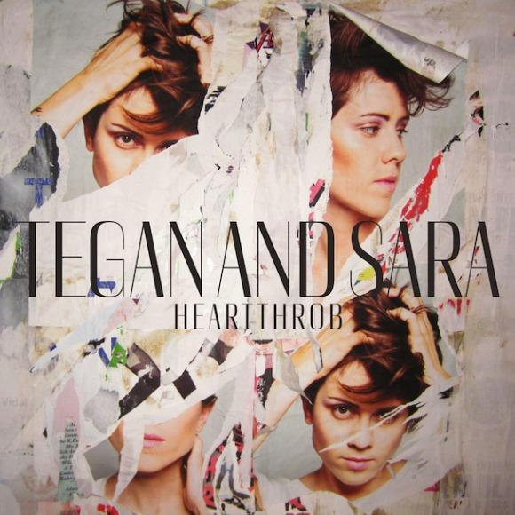 Stream Heartthrob from Tegan and Sara