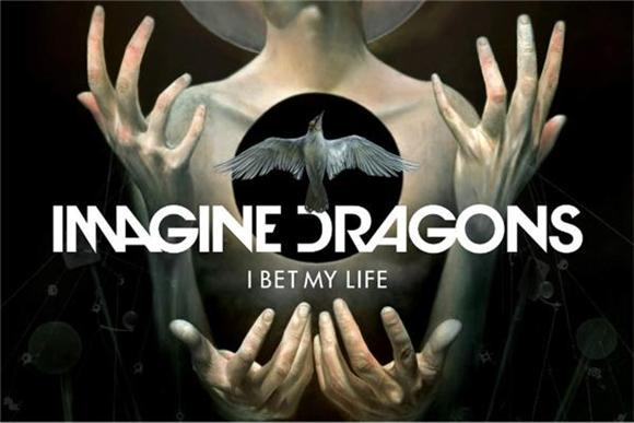 Listen: Imagine Dragons 'I Bet My Life'