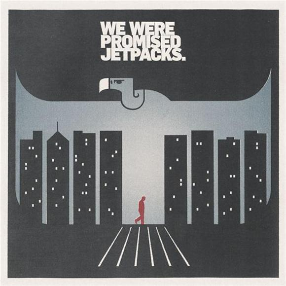 We Were Promised Jetpacks In the Pit of the Stomach