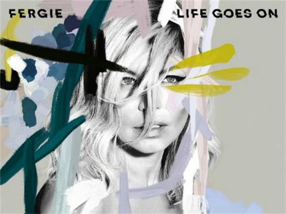Fergie's Latest Single 'Life Goes On' is Better Than the Last One