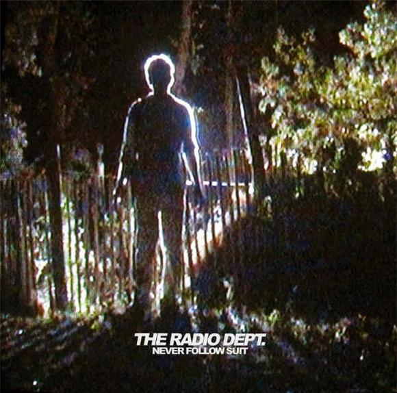 the radio dept never follow suit ep