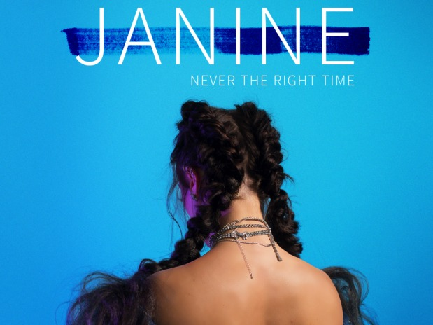 SONG OF THE DAY: 'Never The Right Time' by Janine