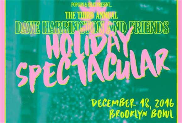 The 3rd Annual Dave Harrington & Friends Holiday Spectacular With Members Of Vampire Weekend, Yeasayer, Real Estate And More