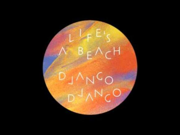 Watch a Psychedelic Django Django in 'Life's A Beach'