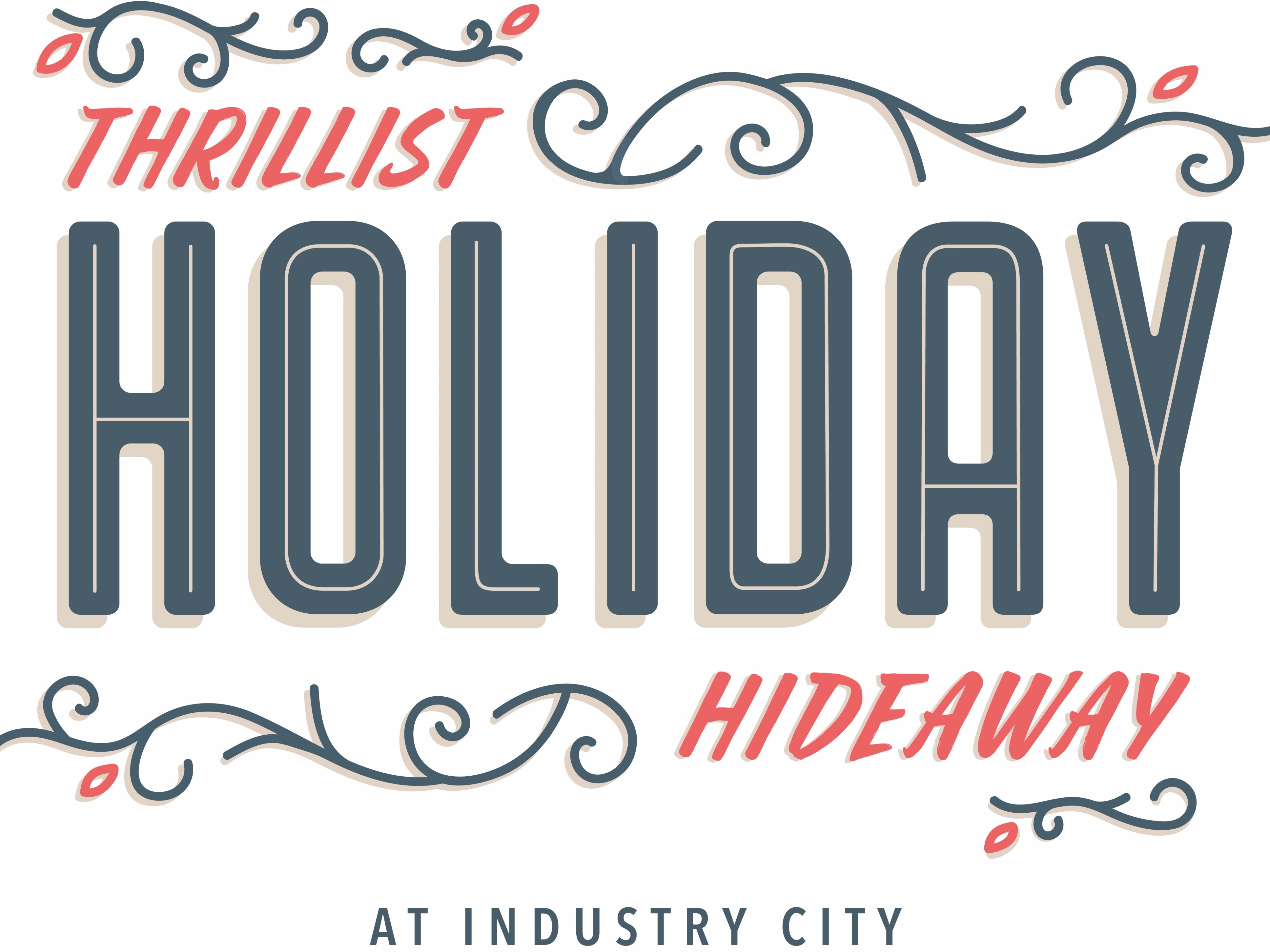'Tis The Season For Thrillist's Holiday Hideaway With Special Musical Guests