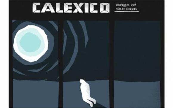 The Triumphant Star Studded Return Of Calexico