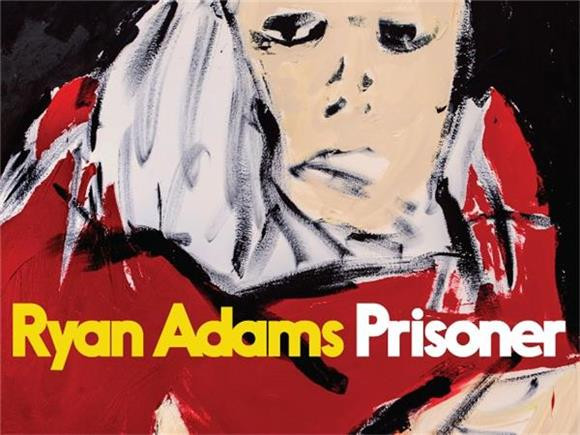 Ryan Adams Shares Ultimate Heartbreak on 'Prisoner'
